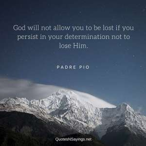 padre-pio-quote-god-will-not-allow